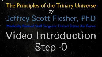 The Principles of the Trinary Universe Video.Introduction-01